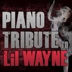 Piano Tribute Players альбом Piano Tribute to Lil Wayne