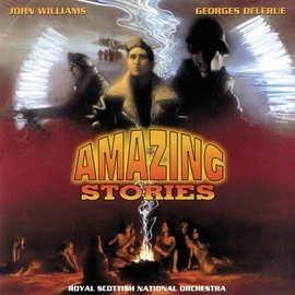 John Williams альбом Amazing Stories