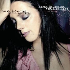 Sarah Mclachlan альбом World On Fire