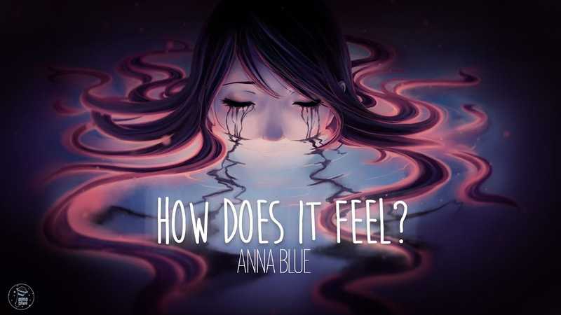Anna Blue - How Does It Feel (official lyric video)