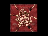 Cool Water The Ballad of Buster Scruggs OST