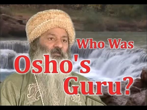 Who was Osho's Guru? - Osho Shailendra (QA)