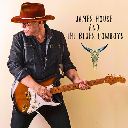 James House альбом James House and The Blues Cowboys