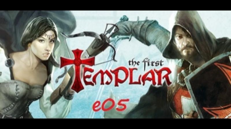 The First Templar e05