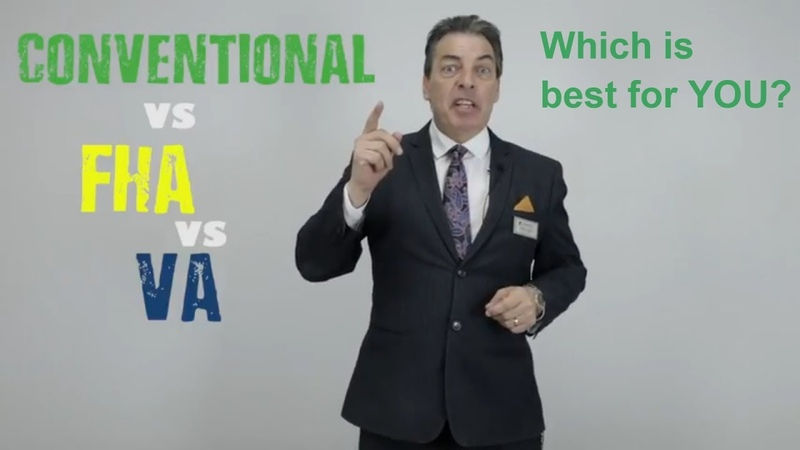 Conventional vs. FHA vs. VA Loans - Learn Which Is Best For You!