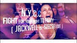 N.Y.C.C.-Fight For Your Right To Party ( Jackwell-Szecsei Edit ) 2018