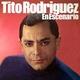 Tito Rodríguez - Mientras Tú No Llegas
