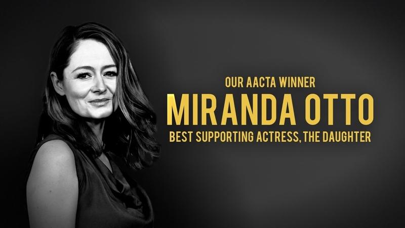 Our AACTA Winner | Miranda Otto