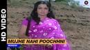 Mujhe Nahin Puchhani Tumase Biti Baatein - Anjaan Rahein   Mukesh   Feroz Khan Asha Parekh