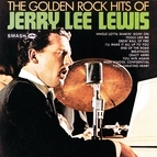 Jerry Lee Lewis альбом The Golden Rock Hits Of Jerry Lee Lewis