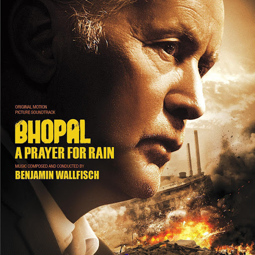 Benjamin Wallfisch альбом Bhopal: A Prayer for Rain (Original Motion Picture Soundtrack)