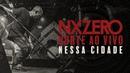 NX Zero - Nessa Cidade Ao Vivo [NXZeroNORTEAoVivo]
