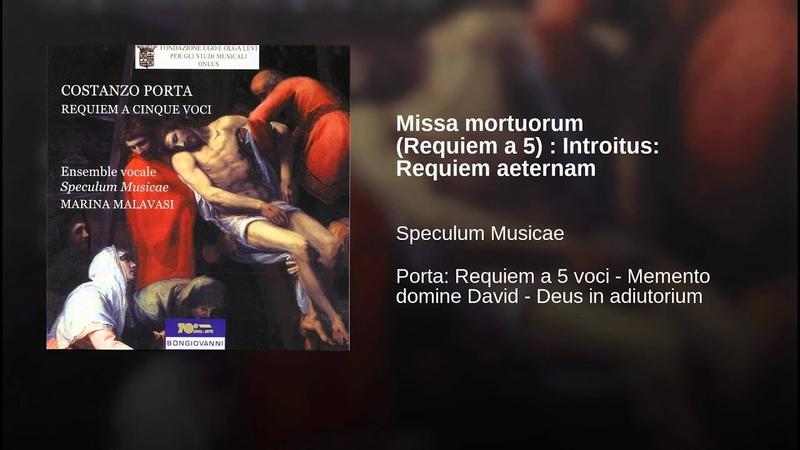 Missa mortuorum (Requiem a 5) : Introitus: Requiem aeternam
