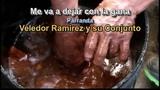 Me va a dejar con la gana Veledor Ramirez y su Conjunto
