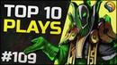 One Rubick to Juke them all - TOP 10 Plays - EP.109 - Dota 2