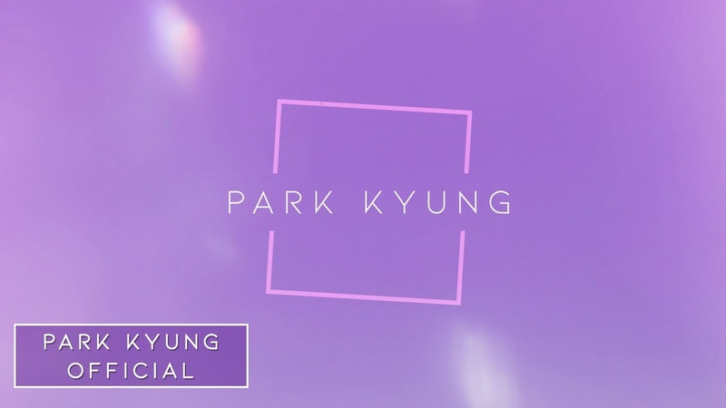 Park Kyung(박경) Official YouTube Channel Open!