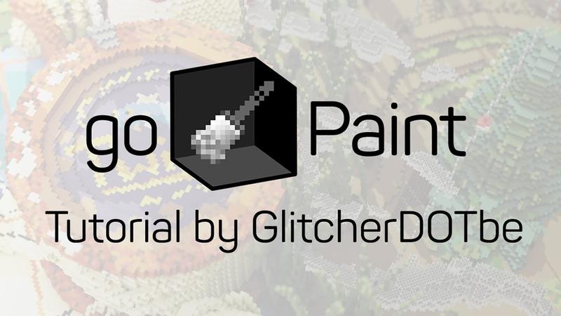 HOW TO USE goPaint Minecraft - GlitcherDOTbe