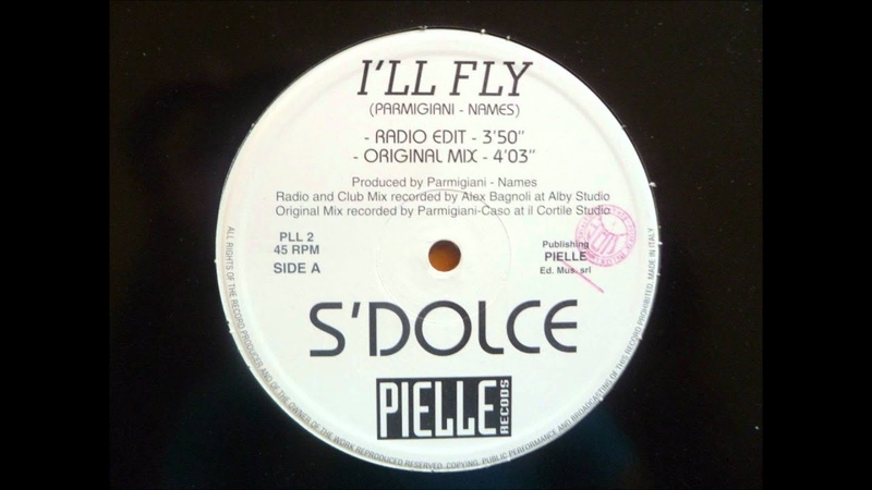 S' Dolce - I'll Fly (Extended Club) (1996)