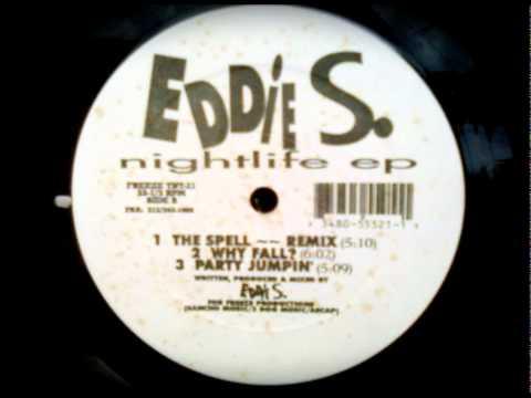 Eddie S The Nightlife EP The Spell