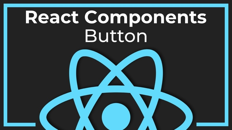 React Components 2 Кнопка (Button​)