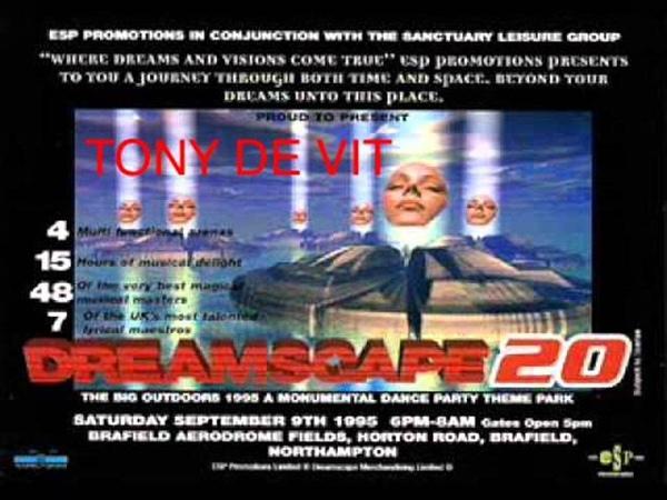 Tony De Vit @ Dreamscape 20 September 9th 1995