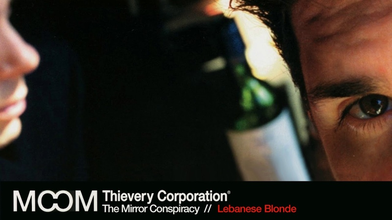 Thievery Corporation - Lebanese Blonde [Official Audio]