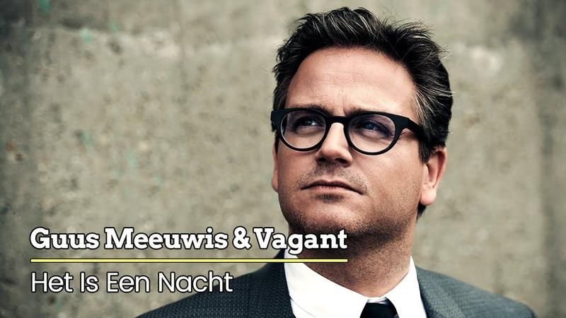 Guus Meeuwis Vagant - Het Is Een Nacht... (Levensecht) (Audio Only)