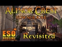Alinor Crest Townhouse Revisited