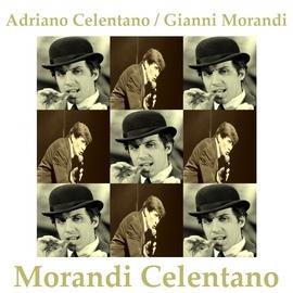 Adriano Celentano альбом Morandi Celentano