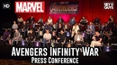 Avengers Infinity War Press Conference