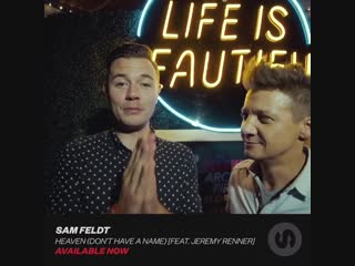 Sam Feldt feat Jeremy Renner - Heaven (Don't Have A Name) 5.10.18