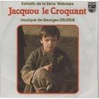 Georges Delerue альбом Jacquou le Croquant (Extraits de la bande originale de la série télévisée)