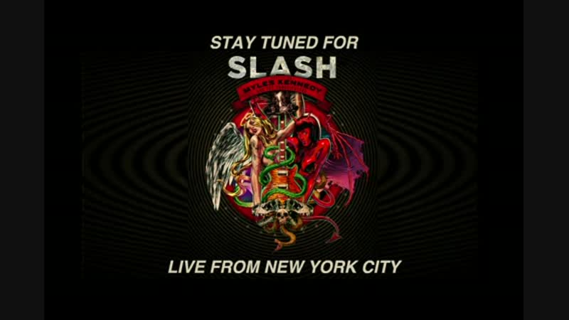 Slash - Apocalyptic Love (Live From NYC)