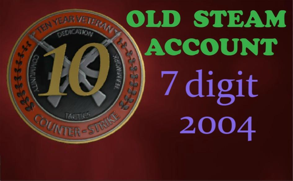 OLD STEAM ACCOUNT 2004y 7 digits HL Platinum Pack + original email