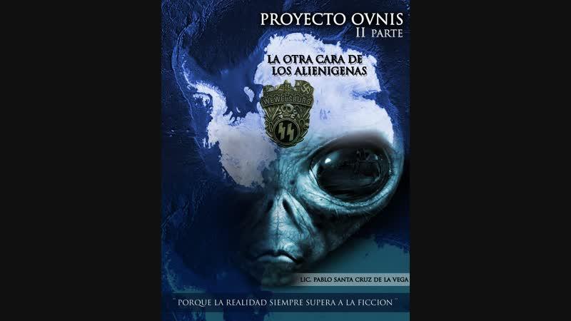 Proyecto Ovnis 2. La Otra Cara de los Alienigenas - Completo