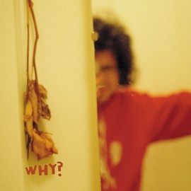 Why? альбом The Early Whitney EP