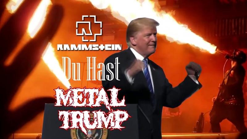 MetalTrump - Du Hast
