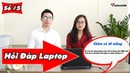 Khoảng 30 triệu mua laptop nào tốt nhất chơi game ?   Hỏi đáp Laptop cùng Viettech88 Số 5