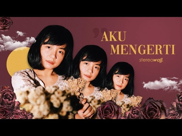 StereoWall - Aku Mengerti (Official Lyric Video)