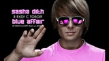 Blue Affair &amp Sasha Dith &amp KD Division Я буду с тобой (DJ MAXI FormOFF Mash-up 2019)