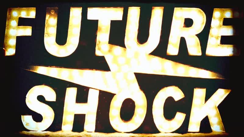FUTURE SHOCK THIRD WAVE