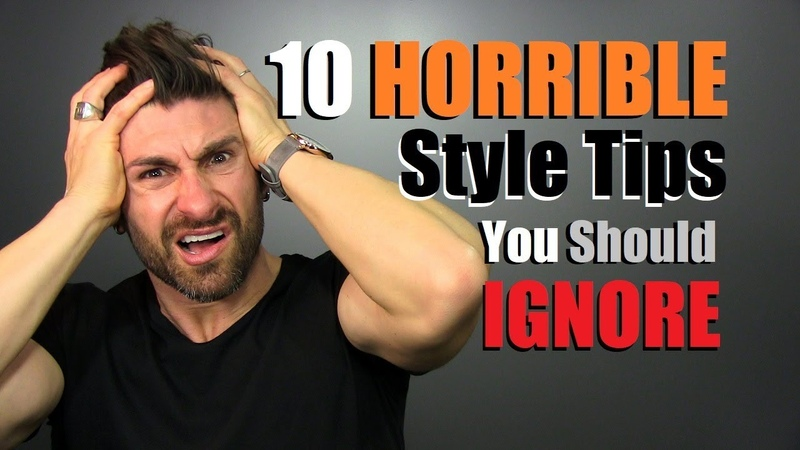 10 HORRIBLE Style Tips You Should IGNORE!