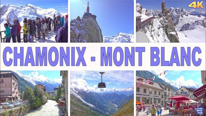 CHAMONIX , MONT BLANC - FRANCE 4K