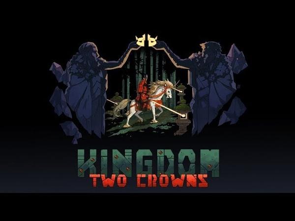 ОБОЖАЮ ТАКИЕ ИГРЫ - Kingdom Two Crowns: Shogun