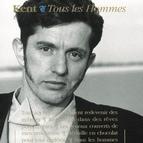 Kent альбом Tous les hommes