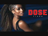 CIARA - DOSE [Official Video]