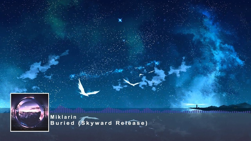 Miklarin - Buried [Skyward FREE Release]