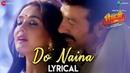 Do Naina - Lyrical | Bhaiaji Superhit | Sunny Deol, Preity G Zinta | Yasser Desai Aakanksha Sharma