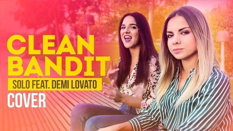 Clean Bandit - Solo (feat. Demi Lovato)(cover by 5etazzh)