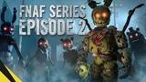 SFM Five Nights at Freddys Series (Episode 2) FNAF Animation